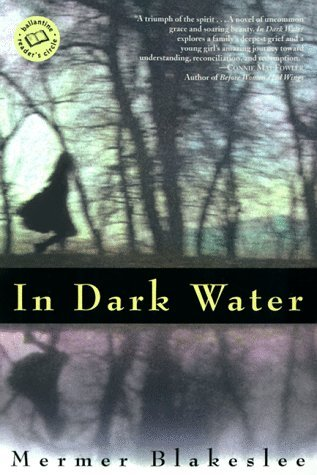 Mermer Blakeslee In Dark Water Ballantine Reader's Circle