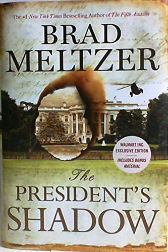 Brad Meltzer The President's Shadow Special Edition Includes Bonus Material