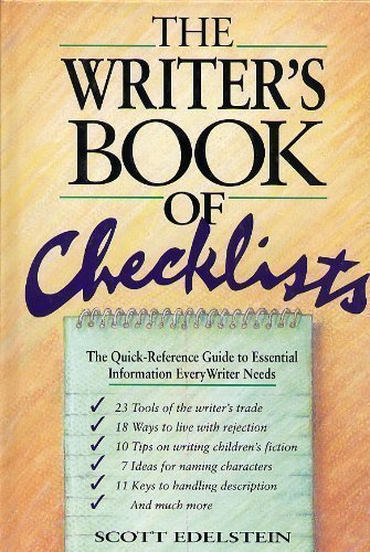 Scott Edelstein The Writer's Book Of Checklists The Quick Reference Guide To Essential Information Every Writer Needs
