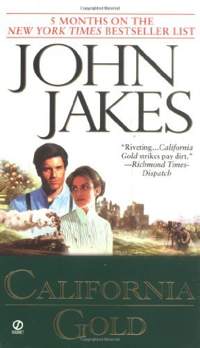 John Jakes California Gold