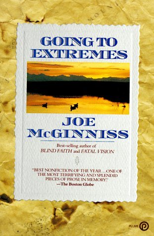 Joe Mcginniss Going To Extremes Plume