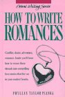 Phyllis Taylor Pianka How To Write Romances Genre Writing Series