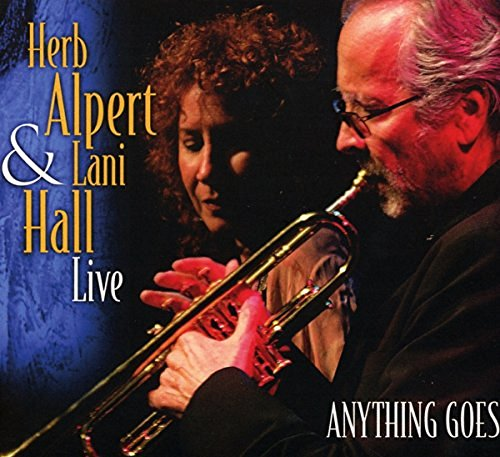 Alpert Herb Hall Lani Anything Goes (live)