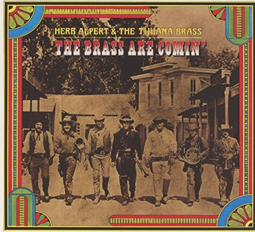 Herb & Tijuana Brass Alpert Brass Are Comin'