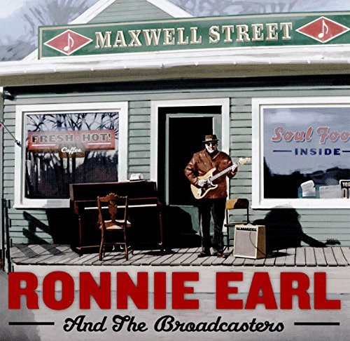 Ronnie Earl & The Broadcasters Maxwell Street