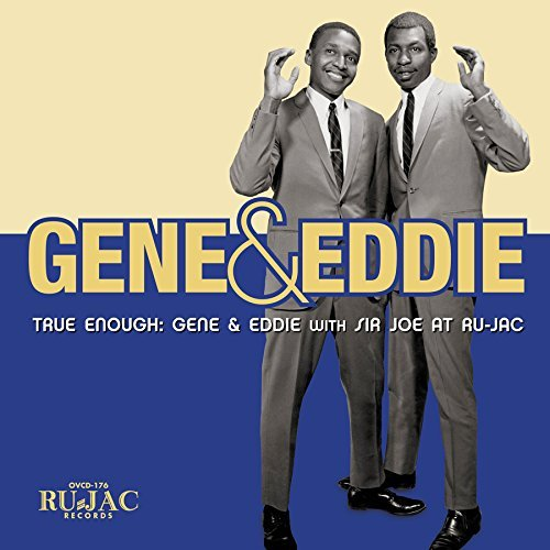 Gene & Eddie True Enough Gene & Eddie With Sir Joe At Ru Jac Blue Vinyl Includes Digital Download