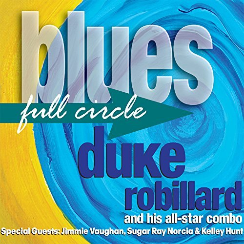 Duke Robillard Blues Full Circle