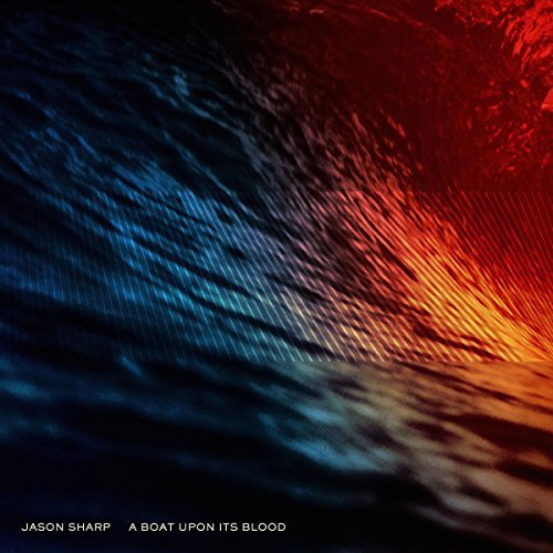 Jason Sharp Boat Upon Its Blood 180 Gram Lp
