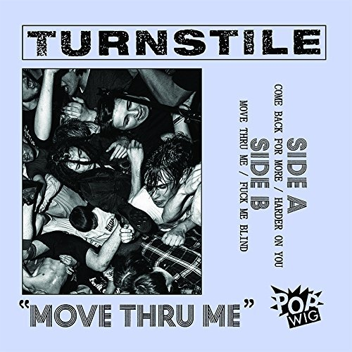 Turnstile Move Thru Me Explicit