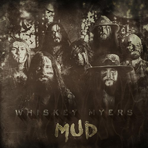Whiskey Myers Mud