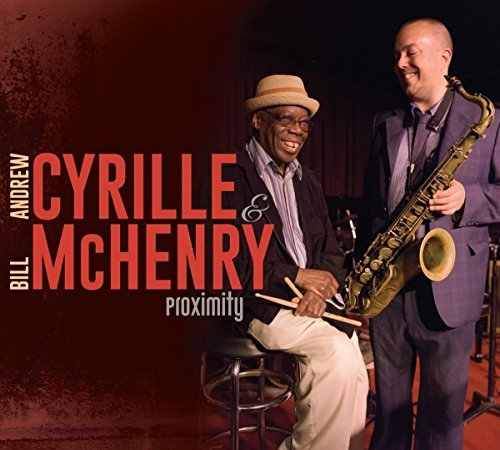Andrew Cyrille & Bill Mchenry Proximity