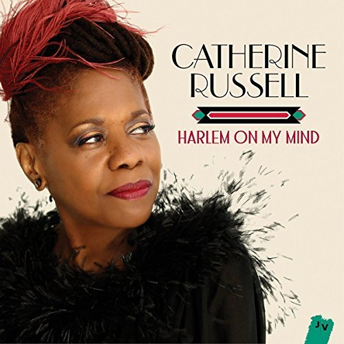 Catherine Russell Harlem On My Mind