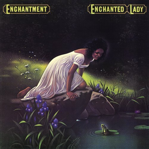 Enchantment Enchanted Lady