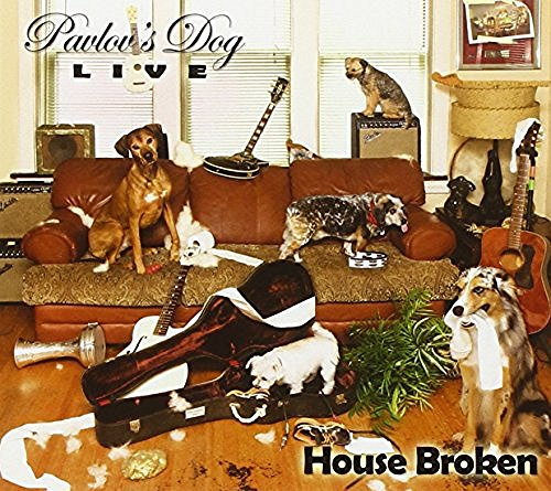 Pavlov's Dog House Broken Live 2015