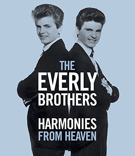 Everly Brothers Harmonies From Heaven