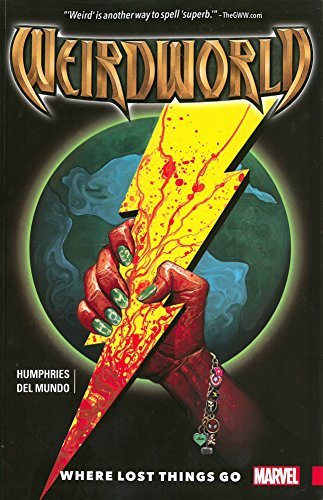 Sam Humphries Weirdworld Volume 1 Where Lost Things Go