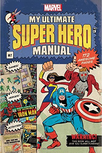 Steve Behling My Ultimate Super Hero Manual