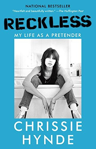 Chrissie Hynde Reckless My Life As A Pretender