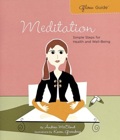 Andrea Mccloud Glow Guide Meditation Simple Steps For Health And Well Being