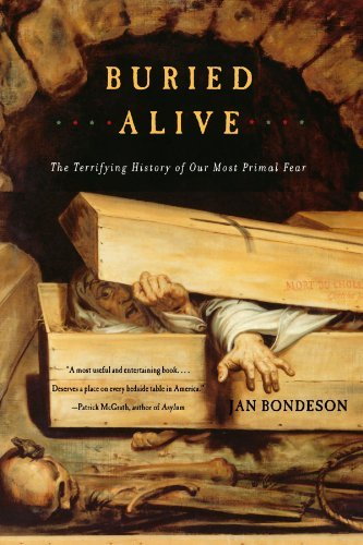 Jan Bondeson Buried Alive The Terrifying History Of Our Most Primal Fear