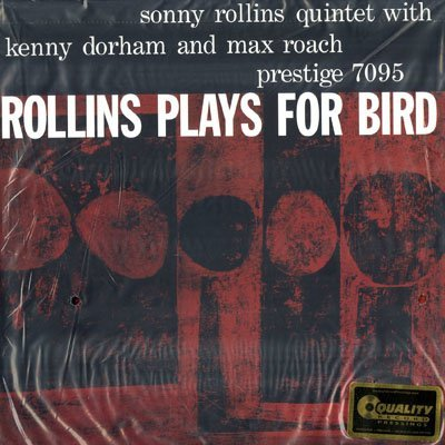 Sonny Rollins Rollins Plays For Bird 200gm Vinyl 45rpm Lp