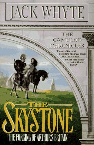 Jack Whyte The Skystone (the Camulod Chronicles Book 1)
