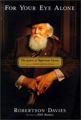 Robertson Davies For Your Eye Alone