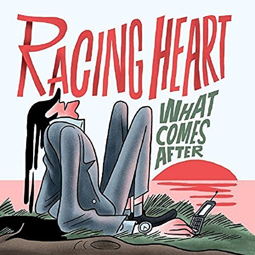 Racing Heart What Comes After