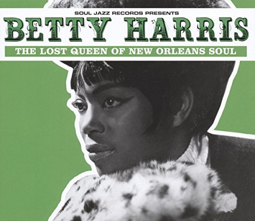 Harris Bettty Lost Queen Of New Orleans Soul 2lp Heavyweight Gatefold W Dl Soul Jazz Records Presents