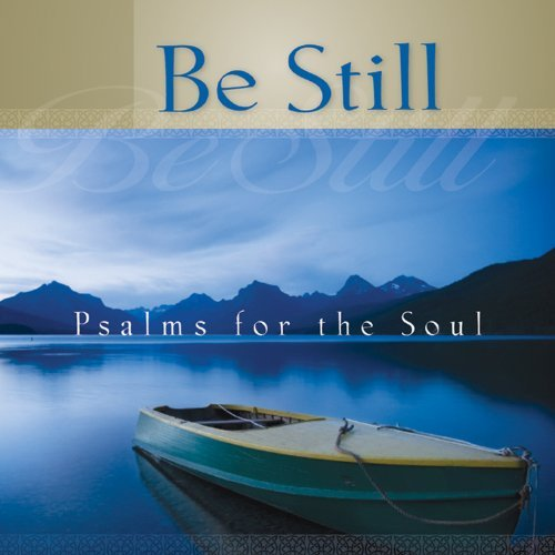 Mark Baldwin Be Still Psalms For The Soul