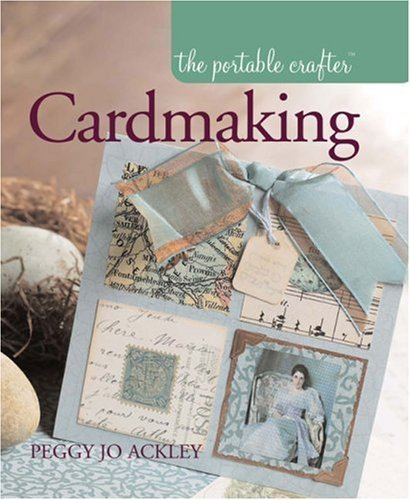Peggy Jo Ackley Portable Crafter Cardmaking