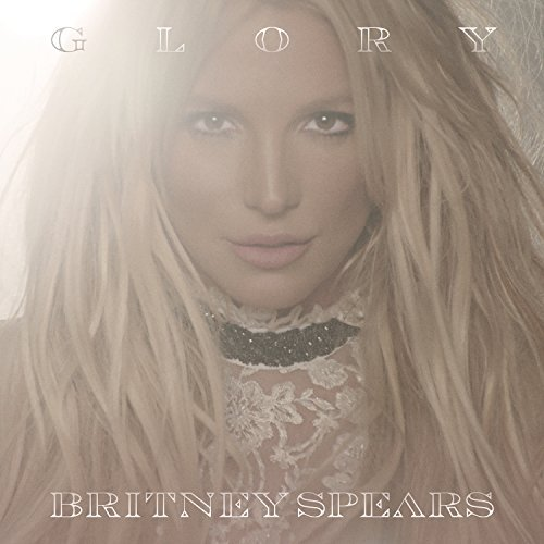 Britney Spears Glory Deluxe Edition Explicit