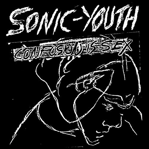 Sonic Youth Confusion Is Sex