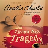 Agatha Christie Three Act Tragedy A Hercule Poirot Mystery Mp3 CD