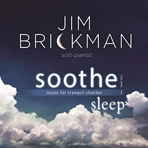 Jim Brickman Soothe 2 Sleep Music For Tr