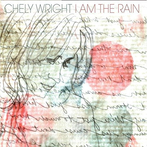 Chely Wright I Am The Rain