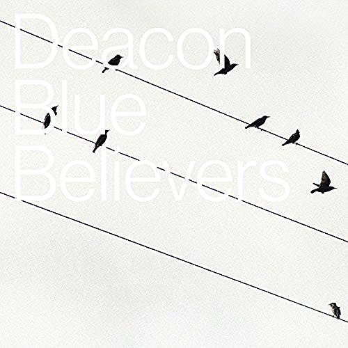 Deacon Blue True Believers Import Gbr