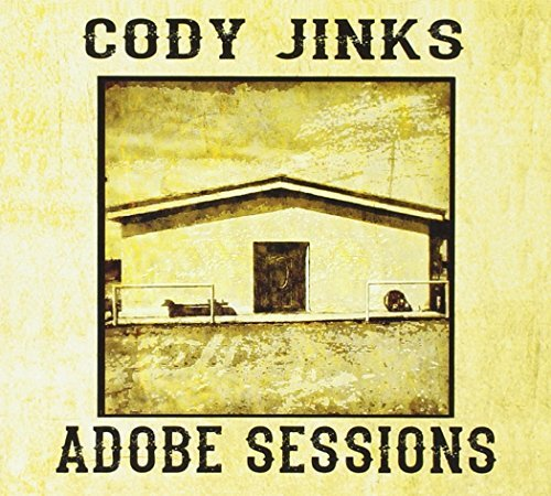 Cody Jinks Adobe Sessions