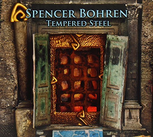 Spencer Bohren Tempered Steel