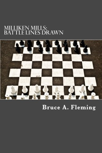 Bruce A. Fleming Milliken Mills Battle Lines Drawn