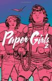 Brian K. Vaughan Paper Girls Volume 2