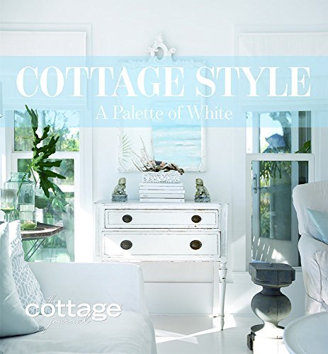 James Cooper Cottage Style A Palette Of White