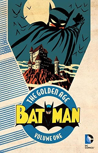 Bill Finger Batman The Golden Age Volume 1