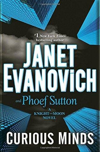 Janet Evanovich Curious Minds A Knight And Moon Novel