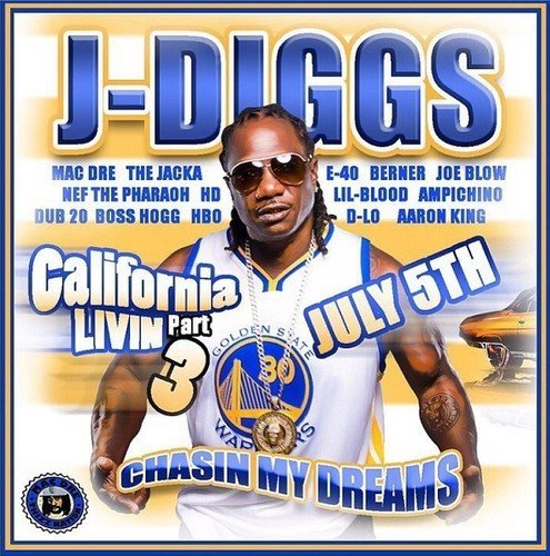 J Diggs California Livin Pt. 3 Chasin Explicit Version