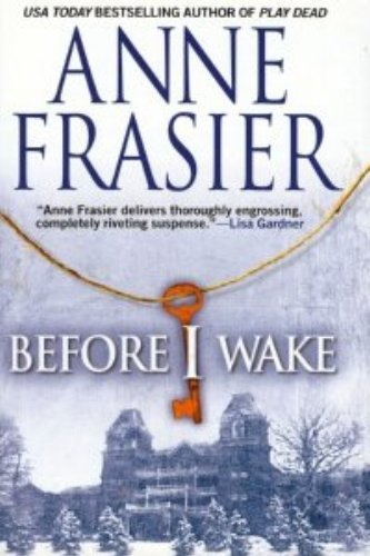 Anne Frasier Before I Wake
