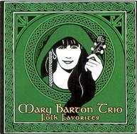 Mary Barton Trio Folk Favorites