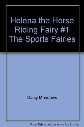 Daisy Meadows Helena The Horse Riding Fairy #1 The Sports Fairies