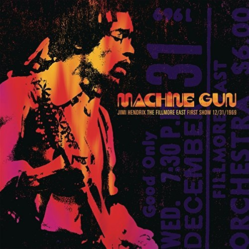 Jimi Hendrix Machine Gun Jimi Hendrix The Fillmore East First Show 12 31 1969 2lp 180g Vinyl