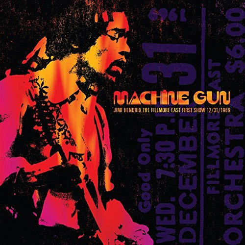 Jimi Hendrix Machine Gun Jimi Hendrix The Fillmore East First Show 12 31 1969